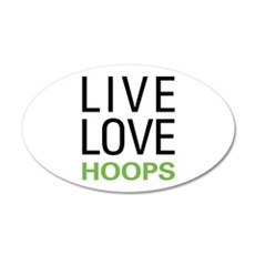 Live Love Hoops 22x14 Oval Wall Peel