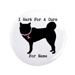 Siberian Husky Personalizable I Bark For A Cure 3.