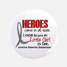 """Heroes All Sizes Juv Diabetes 3.5"""" Button"""