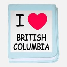 I heart british columbia baby blanket