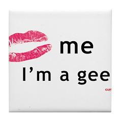 Kiss Me I'm a Geek Tile Coaster
