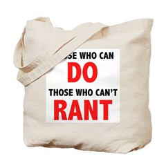 Those Who Can, Do Tote Bag