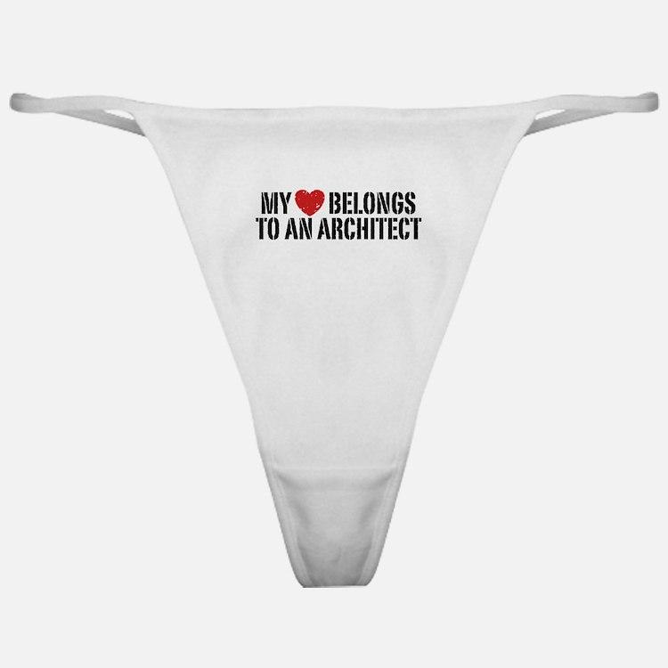 My Heart Belongs To An Architect Classic Thong
