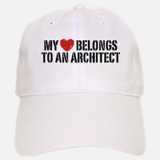 My Heart Belongs To An Architect Baseball Baseball Cap