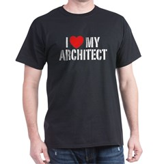 I Love My Architect T-Shirt