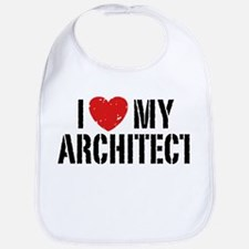 I Love My Architect Bib