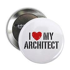 "I Love My Architect 2.25"" Button"