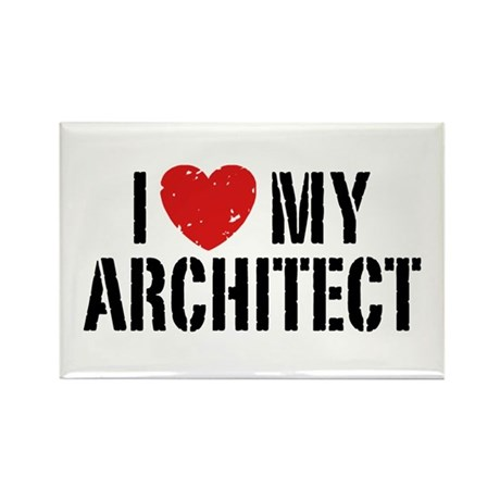 I Love My Architect Rectangle Magnet