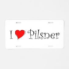 I Love Pilsner Aluminum License Plate