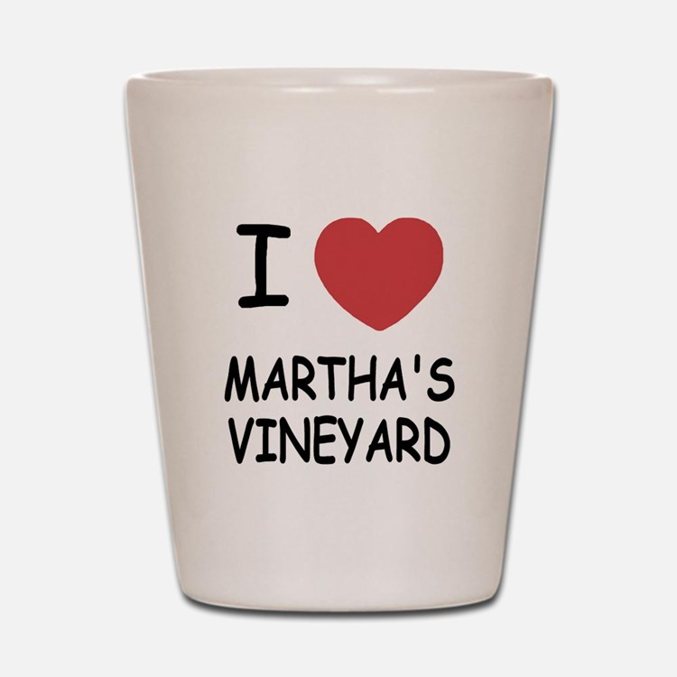 I heart martha's vineyard Shot Glass