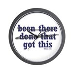 Been There Done That Got This Wall Clock