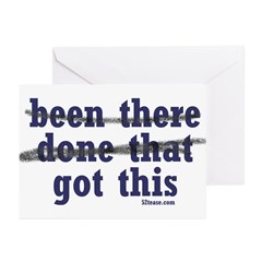 Been There Done That Got This Greeting Cards (Pack