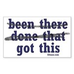 Been There Done That Got This Sticker (Rectangular
