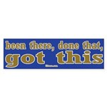 Been There Done That Got This Bumper Sticker