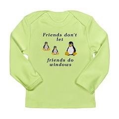 Friends don't let friends - Long Sleeve Infant T-S