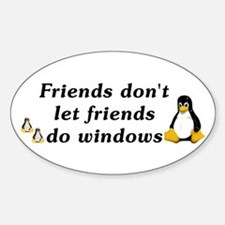Friends don't let friends - Sticker (Oval)
