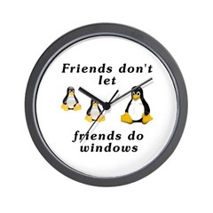 Friends don't let friends - Wall Clock
