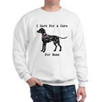 Dalmatian Personalizable I Bark For A Cure Sweatsh