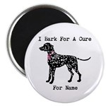 Dalmatian Personalizable I Bark For A Cure Magnet