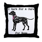 Dalmatian Personalizable I Bark For A Cure Throw P