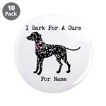 Dalmatian Personalizable I Bark For A Cure 3.5