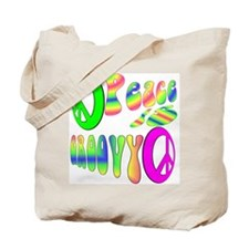 Peace IS Groovy! Tote Bag