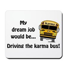 Karma Bus Mousepad