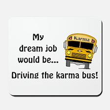 Karma Bus Mousepad
