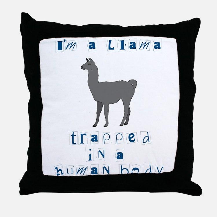 I'm a Llama Throw Pillow