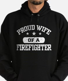 Proud Wife of a Firefighter Hoodie