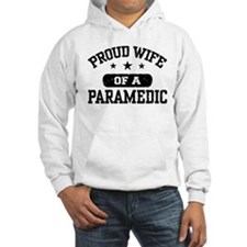 Proud Wife of a Paramedic Hoodie