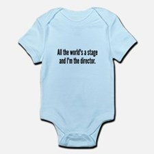 World's a Stage I'm Directing Infant Bodysuit