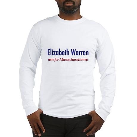 """""""Elizabeth Warren for MA"""" Long Sleeve T-Shirt"""