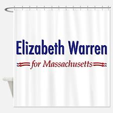 """Elizabeth Warren for MA"" Shower Curtain"
