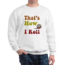 Golf That's How I Roll Sweatshirt