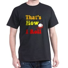 Golf That's How I Roll T-Shirt