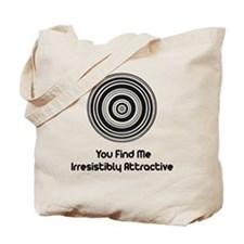 You Find Me Attractive Tote Bag