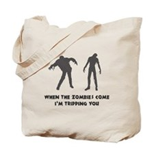When Zombies Come Trip Tote Bag