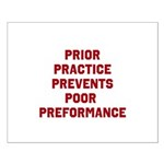 Prior Practice Prevents Poor Performance