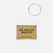 Will Work for Bailouts 2 Keychains