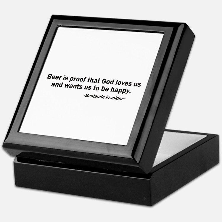 Beer is Proof God Loves Us Keepsake Box