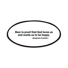 Beer is Proof God Loves Us Patches