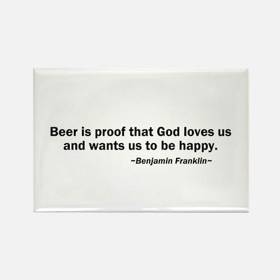 Beer is Proof God Loves Us Rectangle Magnet