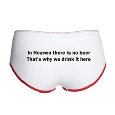 In Heaven There is No Beer Women's Boy Brief