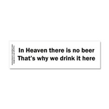 In Heaven There is No Beer Car Magnet 10 x 3