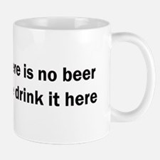 In Heaven There is No Beer Mug