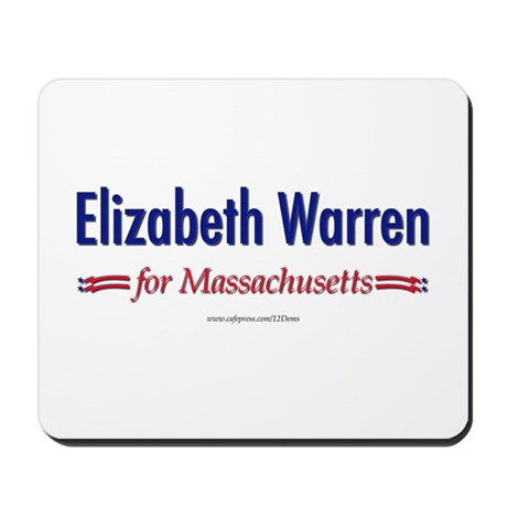 """Elizabeth Warren for MA"" Mousepad"