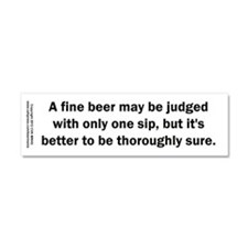 Fine Beer Judged One Sip Car Magnet 10 x 3
