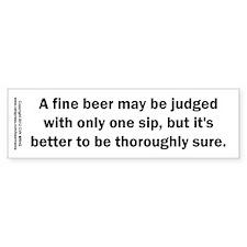 Fine Beer Judged One Sip Car Sticker
