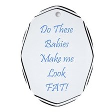 Do these babies...boys Ornament (Oval)